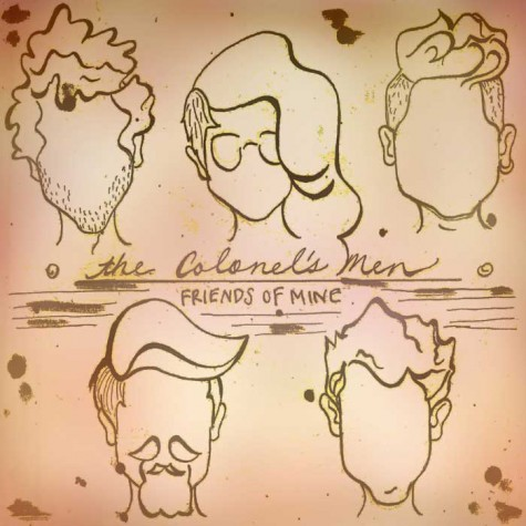Narrow Minded: The Colonel's Men 'Friends of Mine' album review