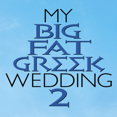 'My Big Fat Greek Wedding' didn't need to get any fatter
