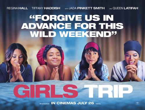"Don't you wish you went on a ""Girls Trip?"""