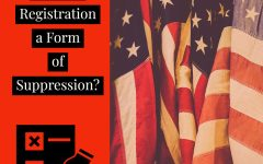 Voter Registration, A Form of Suppression?