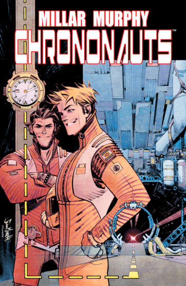 Cover of Chrononauts #1 by Mark Millar and Sean Murphy. Photo credit Image Comics
