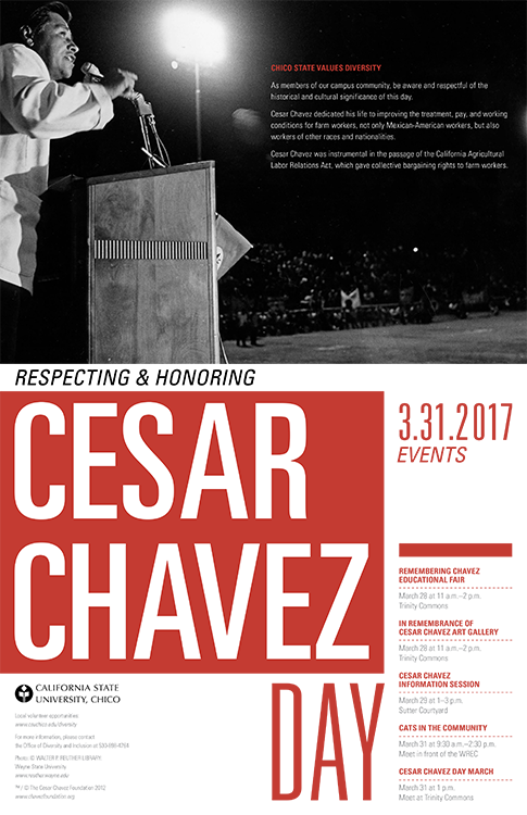 Here are a list of the events for Cesar Chavez week Photo credit: M.E.Ch.A de Chico State