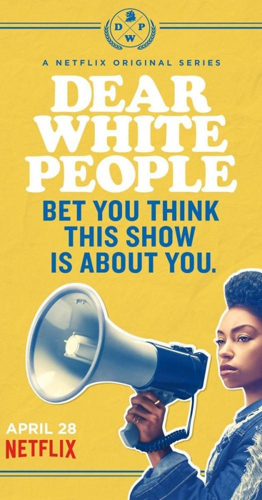 Poster+of+%22Dear+White+People%22