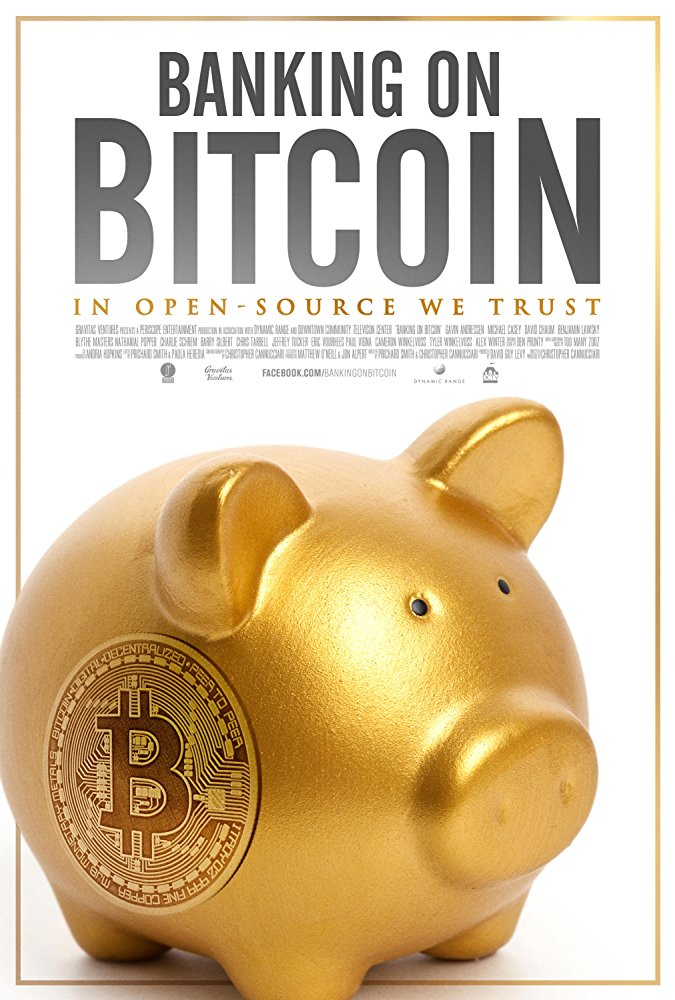 Poster for the movie, Banking on Bitcoin  Image courtesy of Banking on Bitcoin
