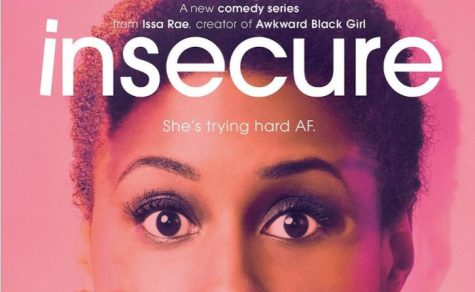 Promotional poster for 'Insecure.' Insecure is about a woman who finds herself wanting to date other men, despite being in a five-year relationship with Lawrence
