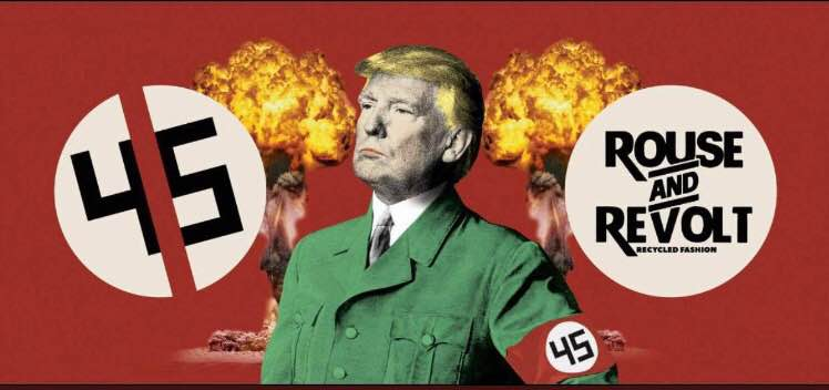 Rouse and Revolt's billboard compares President Trump to Hitler
