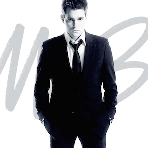 Album art for It's Time by Michael Buble