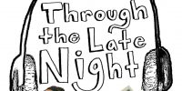 'Through the Late Night' podcast features overlooked music producers