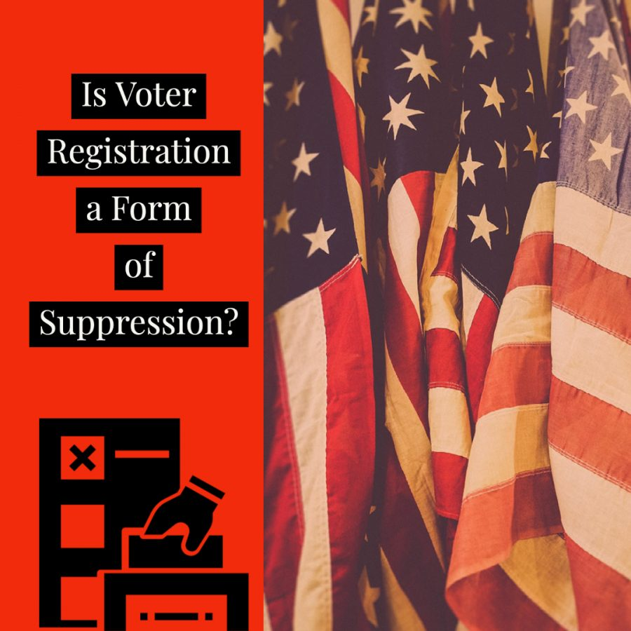 Voter+Registration%2C+A+Form+of+Suppression%3F
